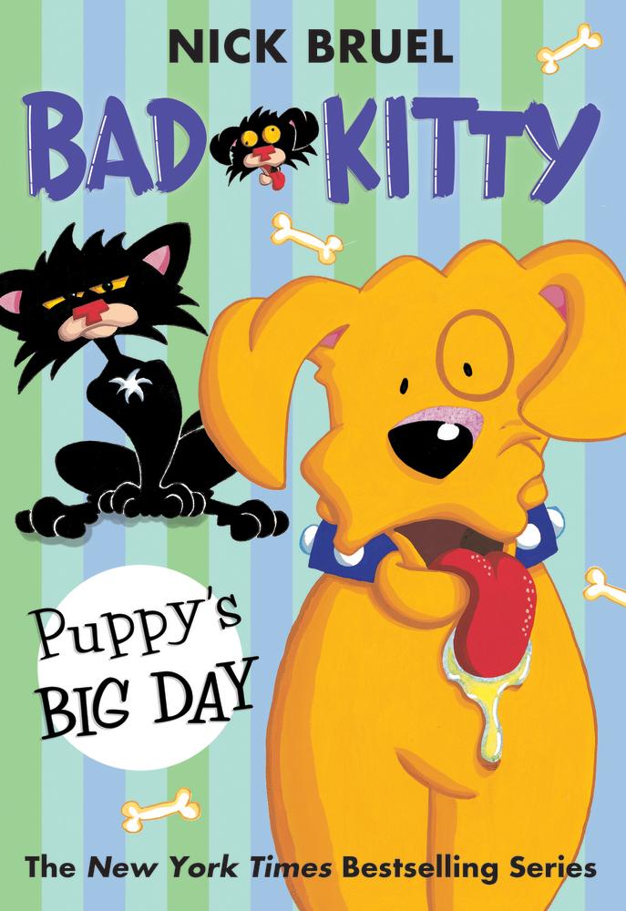 Bad Kitty Puppy's Big Day