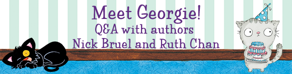 Kitty Meets Georgie: A Q&A with Nick Bruel and Ruth Chan
