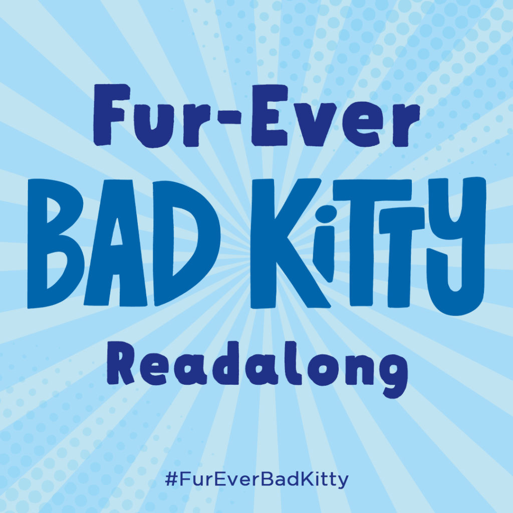 Join the Fur-Ever Bad Kitty Readalong!